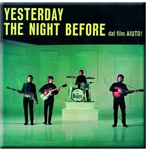 Imã de metal The Beatles - Yesterday / The Night Before