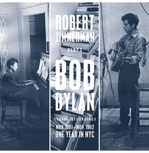 Vinil Bob Dylan - Robert Zimmerman Plays Bob Dylan Nov'61-