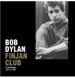 Vinil Bob Dylan - Finjan Club In Montreal, July 2, 1962 (Lp+Cd)