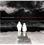 Vinil White Stripes - Under Great White Northern Lights (2 Lp)