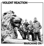 Vinil Violent Reaction - Marching On