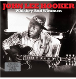Vinil John Lee Hooker - Whiskey And Wimmen ( 180 Gr.) (2 Lp)