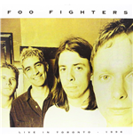 Vinil Foo Fighters - Live In Toronto   April 3  1996