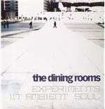Vinil Dining Rooms (The) - Experiments In Ambient Soul