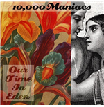 Vinil 10,000 Maniacs - Our Time In Eden