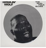 Vinil Howlin' Wolf - The Real Folk Blues (Picture Disc)