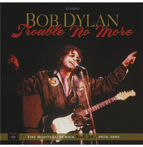 Vinil Bob Dylan - Trouble No More: The Bootleg Series Vol. 13 (4 Lp+2 Cd)