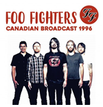 Vinil Foo Fighters - Canadian Broadcast 1996