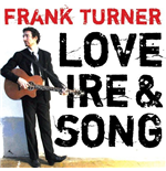 Vinil Frank Turner - Love Ire & Song