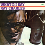 Vinil Ray Charles - What'D I Say (Mono)