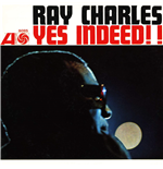 Vinil Ray Charles - Yes Indeed! (Mono)